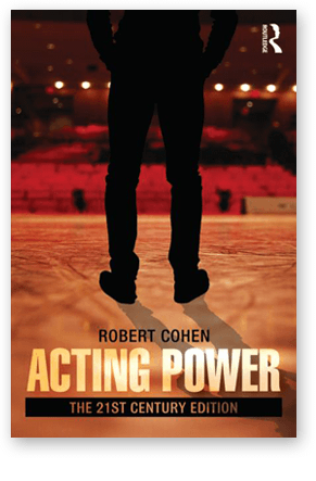 Acting Power: The 21st Century Edition Robert Cohen